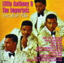 Artist Name: L - Little Anthony & Imperials / Greatest Hits 輸入盤 【CD】