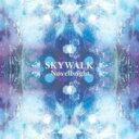 Novelbright / SKYWALK 【CD】