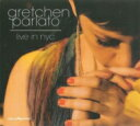 Artist Name: G - Gretchen Parlato グレッチェンパーラト / Live In Nyc 輸入盤 【CD】