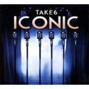 Artist Name: T - 【送料無料】 Take 6 テイクシックス / Iconic 輸入盤 【CD】