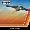 艺人名: H - Hypnos / Set Fire To The Sky 輸入盤 【CD】