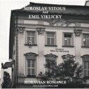 藝人名: M - 【送料無料】 Miroslav Vitous / Emil Viklicky / Moravian Romance 【CD】