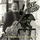 Artist Name: B - 【送料無料】 Bob Frank / True Stories & Outrageous Lies 輸入盤 【CD】