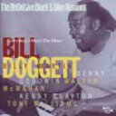Artist Name: B - Bill Doggett / Everyday I Have The Blues 【CD】