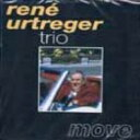 藝人名: R - Rene Urtreger ルネユルトルジェ / Move 【CD】