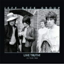 Jeff Beck Group / LIVE TRUTH ! <US TOUR 1968> 【CD】