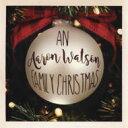 Artist Name: A - Aaron Watson / An Aaron Watson Family Christmas 輸入盤 【CD】