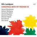 藝人名: N - Nils Landgren ニルスラングレン / Christmas With My Friends VI 輸入盤 【CD】