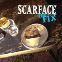 藝人名: S - Scarface スカーフェイス / Fix 輸入盤 【CD】