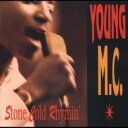 Artist Name: Y - Young Mc / Stone Cold Rhymin 輸入盤 【CD】