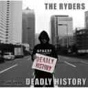 藝術家名: Ra行 - THE RYDERS / DEADLY HISTORY 【CD Maxi】