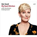 艺人名: I - Ida Sand / My Soul Kitchen: With Stockholm Underground 輸入盤 【CD】