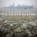 藝人名: R - Renee Rosnes / David Hajdu / Ice On The Hudson: Songs By Renee Rosnes & David Hajdu 輸入盤 【CD】