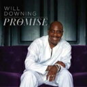 Artist Name: W - Will Downing ウィルダウニング / The Promise 輸入盤 【CD】