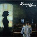 艺人名: D - 【送料無料】 Daniel March / Daniel March 【CD】