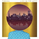 藝人名: T - 【送料無料】 Turkuaz / Life In The City 【CD】