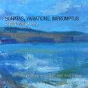 【送料無料】 Olwen Morris: Sonatas, Variations, Impromptus 輸入盤 【CD】