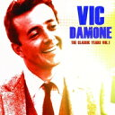 Artist Name: V - Vic Damone ビックダモン / Classic Years Vol.1 輸入盤 【CD】