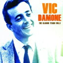 Artist Name: V - Vic Damone ビックダモン / Classic Years Vol.3 輸入盤 【CD】