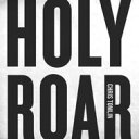 Artist Name: C - 【送料無料】 Chris Tomlin / Holy Roar 輸入盤 【CD】