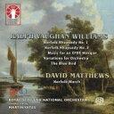 【送料無料】 Vaughan-williams ボーンウィリアムズ / Norfolk Rhapsody, 1, 2, Variations, Etc: M.yates / Royal Scottish National O +david Matthews 輸入盤 【SACD】