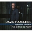 Artist Name: D - David Hazeltine デビッドヘイゼルタイン / Time Is Now 輸入盤 【CD】