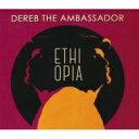 艺人名: D - 【送料無料】 Dereb The Ambassador / Ethiopia 【CD】