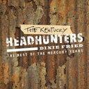藝人名: K - 【送料無料】 Kentucky Headhunters / Dixie Fried: The Best Of 輸入盤 【CD】