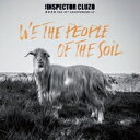 Inspector Cluzo / We The People Of The Soil 【LP】