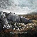 藝人名: A - 【送料無料】 Andrew Cadie / Half-witted Merry & Mad 輸入盤 【CD】