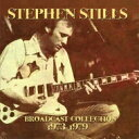 【送料無料】 Stephen Stills スティーブン スティルス / Broadcast Collection 1973-1979 (6CD) 輸入盤 【CD】