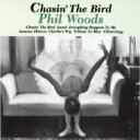 艺人名: P - Phil Woods フィルウッズ / Chasin The Bird 【CD】