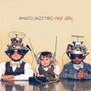 Artist Name: A - 【送料無料】 Amato Jazz Trio / One Day 輸入盤 【CD】