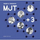 藝人名: M - Mjt + 3 / Daddy-o Presents Mjt+3 【CD】