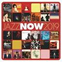 Jazz Now 2019 (2CD) 【CD】