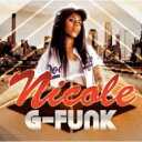Artist Name: N - Nicole (Euro Hip Hop) / G-funk 【CD】