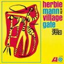 Herbie Mann ハービーマン / Herbie Mann At The Village Gate 【LP】