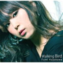 藝人名: F - 早川ふみ / Walking Bird 【CD】