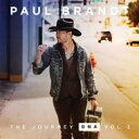 Artist Name: P - Paul Brandt / Journey Bna: Vol.2 輸入盤 【CD】