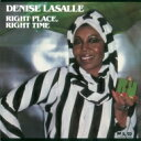 藝人名: D - Denise Lasalle / Right Place, Right Time 【CD】