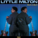 艺人名: L - Little Milton / Back To Back 【CD】