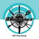 Artist Name: D - Daytoner / Off The Hook 輸入盤 【CD】