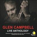 Artist Name: G - 【送料無料】 Glen Campbell グレンキャンベル / Live Anthology 輸入盤 【CD】