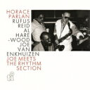 艺人名: H - Horace Parlan ホレスパーラン / Joe Meets The Rhythm Section 【CD】