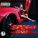 Artist Name: D - DJ NANA / SPEED -DRIVE BEST Megamix- mixed by DJ NANA 【CD】