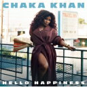 藝人名: C - Chaka Khan チャカカーン / Hello Happiness 【SHM-CD】