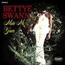 艺人名: B - Bettye Swann / Make Me Yours <紙ジャケット> 【CD】