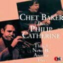 藝人名: C - Chet Baker / Philip Catherine / There'll Never Be Another You 【CD】