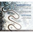 【送料無料】 Mahler マーラー / 交響曲第4番、亡き子をしのぶ歌(室内楽版) ヘンク・グイタルト&グルッポ・モンテベロ、リーズ・フ..