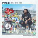 艺人名: P - Prezi / Still In The Hood 輸入盤 【CD】